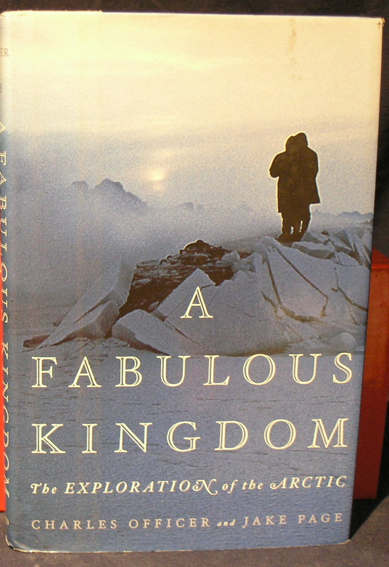 Image for A Fabulous Kingdom : The Exploration of the Artic.