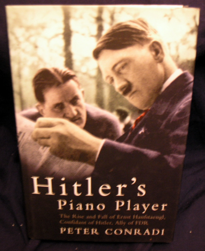 Image for Hitler's Piano Player.confidant of Hitler,ally of FDR.