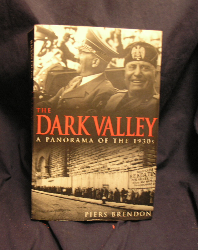 Image for The Dark Valley a Panorama of the 1930s