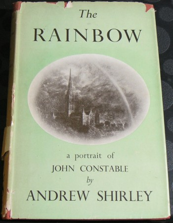 Image for The Rainbow a Portrait of John Constable