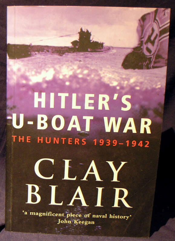Image for Hitler's U-boat War the Hunters 1939 - 1942