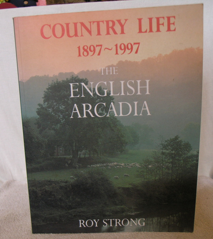 Image for Country Life 1897 - 1997 the English Arcadia