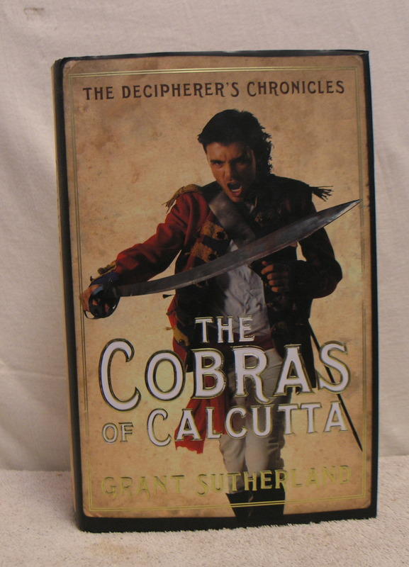 Image for The Cobras of Calcutta ; the Decipherer's Chronicles