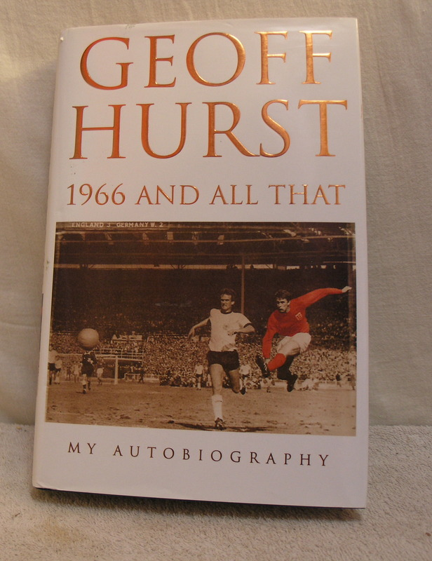 Image for Geoff Hurst - 1966 and all that - my autobiography