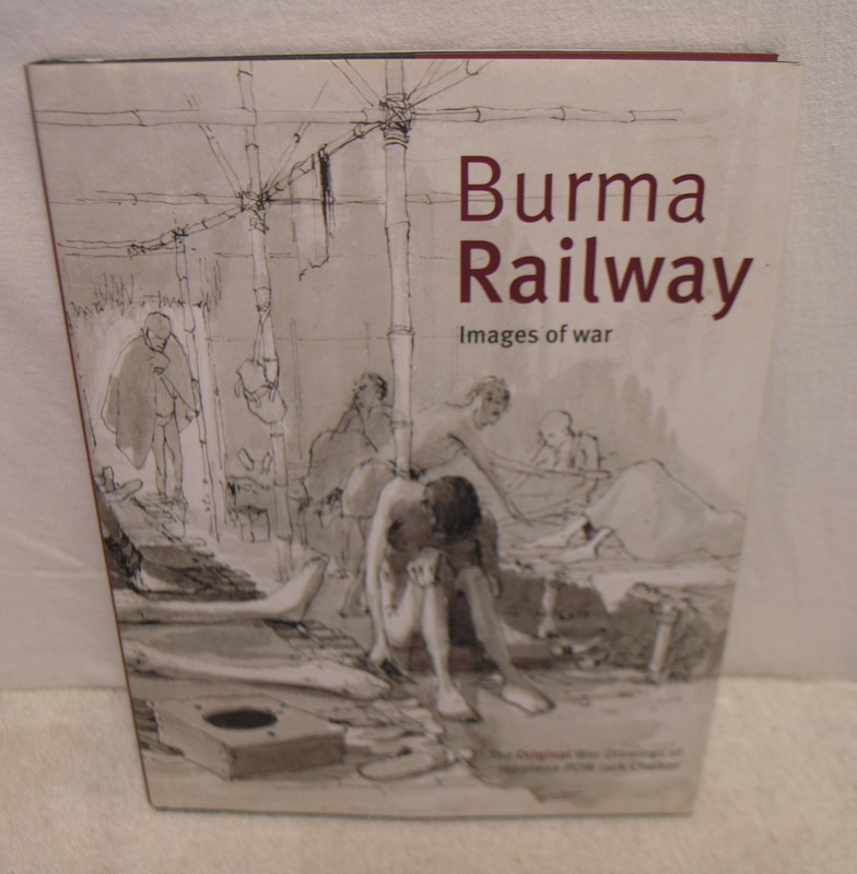 Image for Burma Railway: Original War Drawings of POW Jack Chalker.