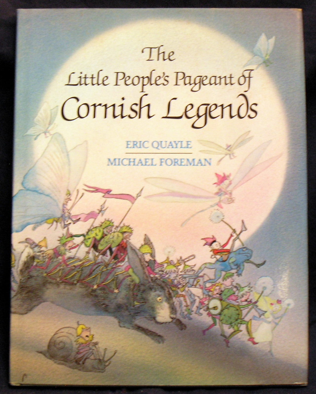 Image for The Little Peoples Pageant of Cornish Legends.
