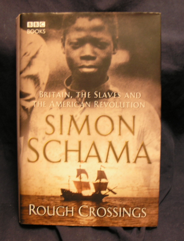 Image for Rough Crossings : Britain, The Slaves and the American Revolution.