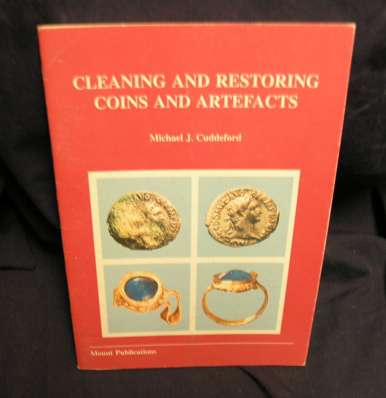 Image for Cleaning and Restoring Coins and Artefacts