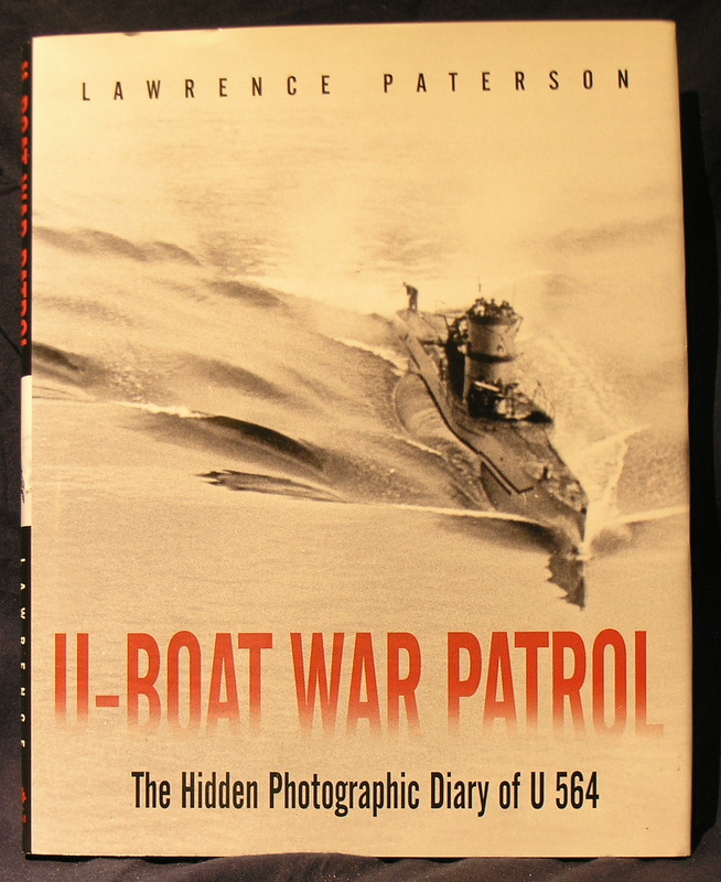 Image for U-Boat War Patrol: The Hidden Photographic Diary of U-564
