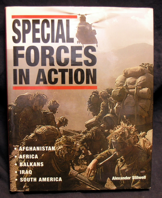 Image for Special Forces in Action: Afghanistan - Africa - Balkans - Iraq - South America (Battleground Europe)