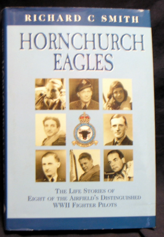Image for Hornchurch Eagles: The Complete Combat Experience as Seen through the Eyes of Eight of the Airfield's Distinguished WWII Fighter Pilots