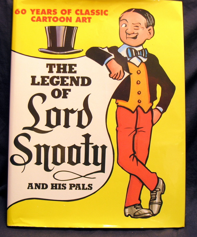 Image for Legend of Lord Snooty and his  Pals