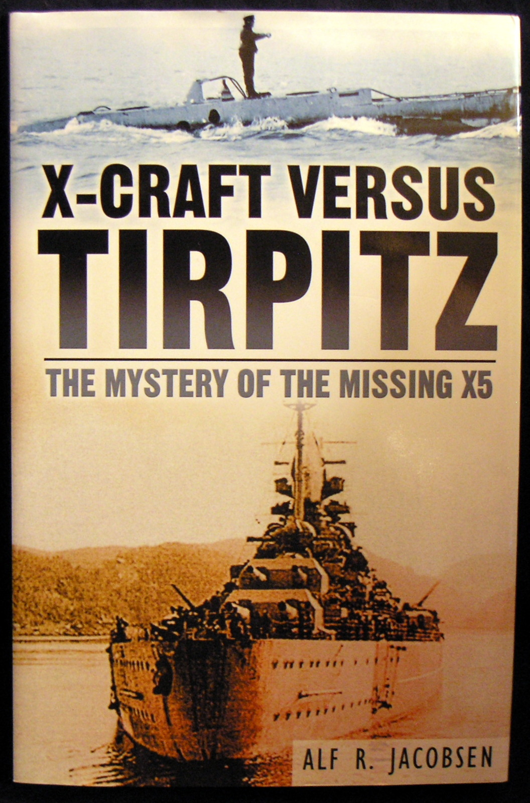 Image for X-Craft Versus Tirpitz: The Mystery of the Missing X5
