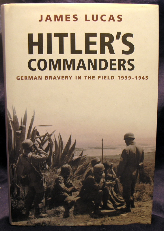 Image for Hitler's Commanders: German Bravery in the Field 1939-1945