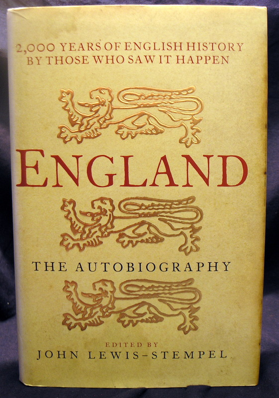 Image for England: The Autobiography - 2,000 Years of English History by Those Who Saw It Happen