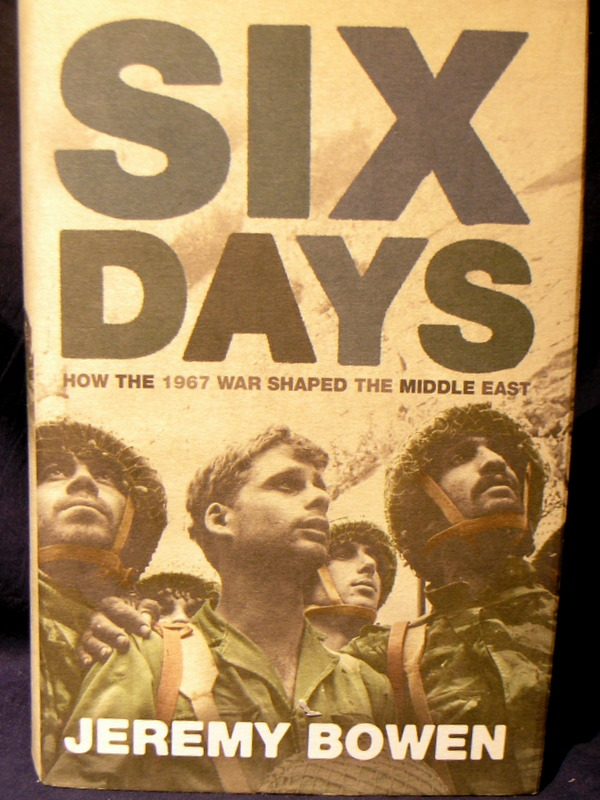 Image for Six Days: How the 1967 War Shaped the Middle East