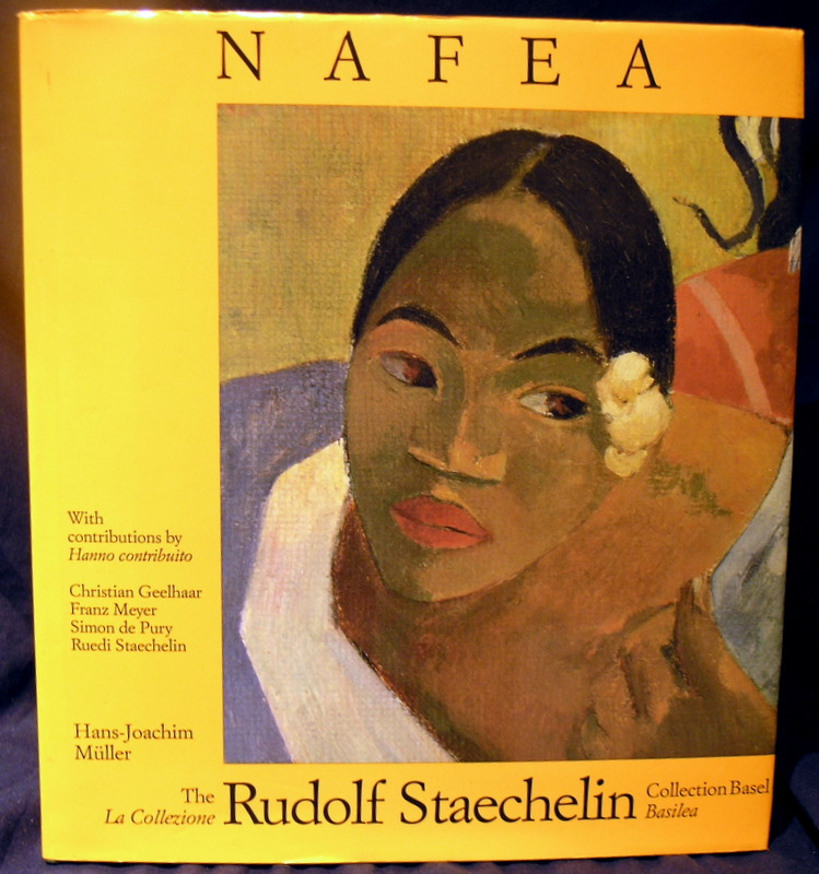 Image for Nafea: Die Sammlung Rudolf Staechelin, Basel (French Edition)