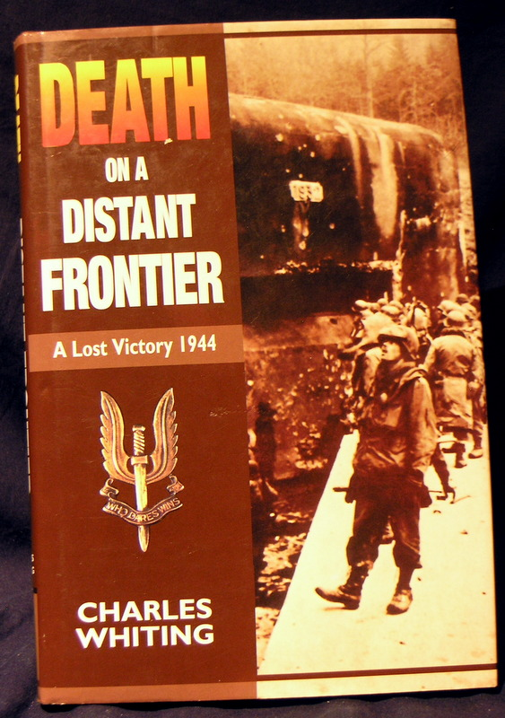 Image for Death on a Distant Frontier: A Lost Victory, 1944