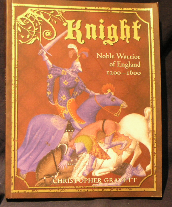 Image for Knight: Noble Warrior of England 1200-1600 (General Military)