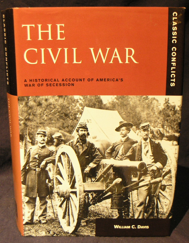 Image for The Civil War: A Historical Account of America's War of Secession (Classic Conflicts)