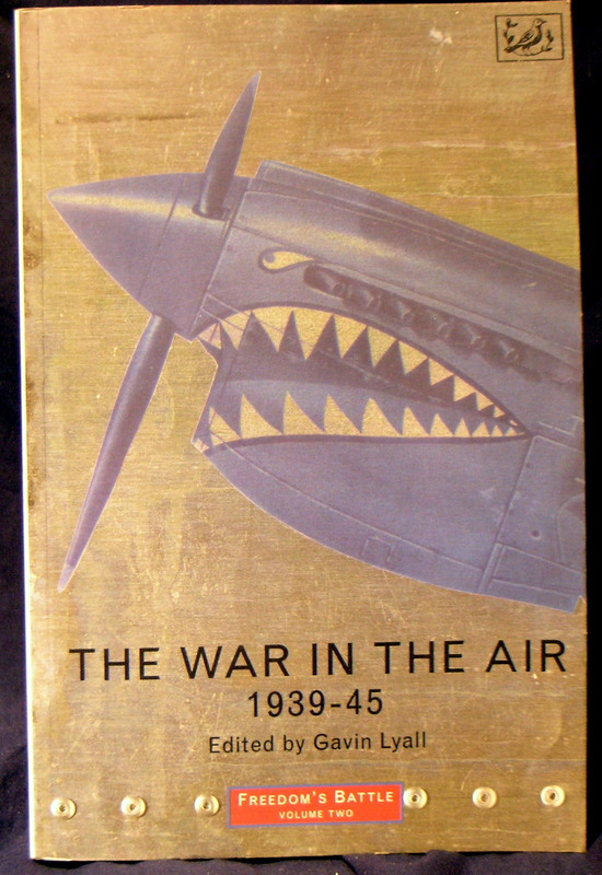 Image for Freedom's Battle Volume Two : The War in the Air, 1939 - 45