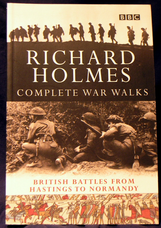 Image for The Complete War Walks: From Hastings to Normandy