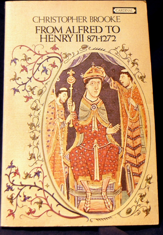 Image for From Alfred to Henry III, 871-1272