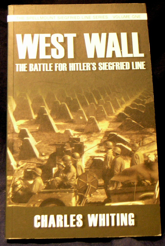 Image for West Wall: The Battle for Hitler's Siegfried Line
