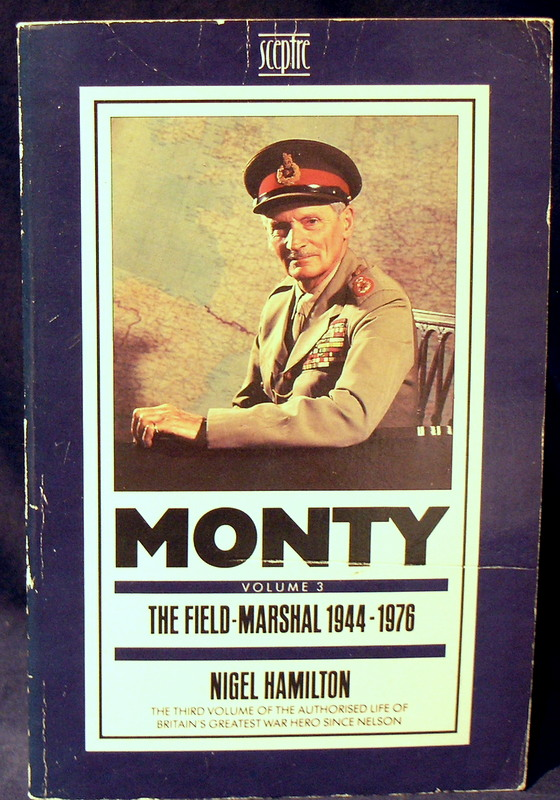 Image for Monty: The Field Marshal, 1944-7: Life of Montgomery of Alamein