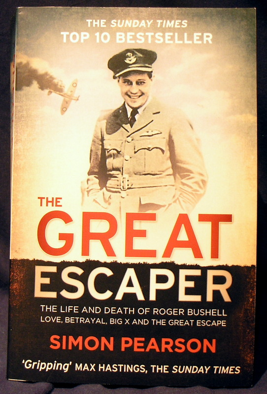 Image for The Great Escaper: The Life and Death of Roger Bushell - Love, Betrayal, Big X and The Great Escape