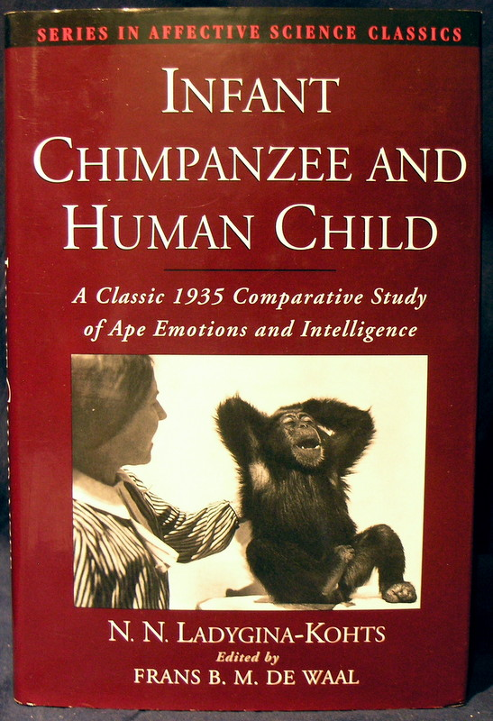 Image for Infant Chimpanzee and Human Child: A Classic 1935 Comparative Study of Ape Emotions and Intelligence (Series in Affective Science)