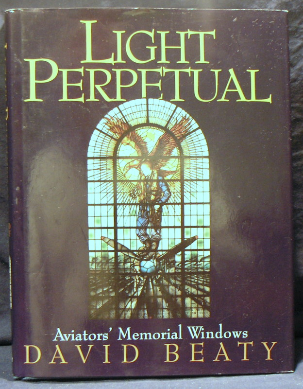 Image for Light Perpetual: Aviators' Memorial Windows.