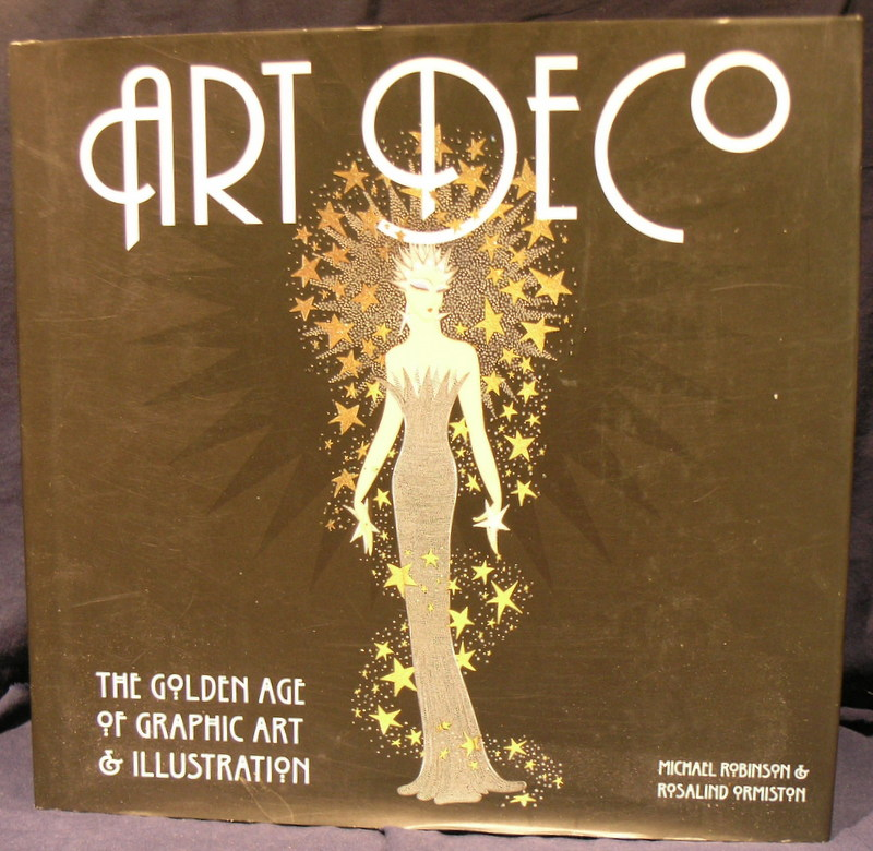 Image for Art Deco: The Golden Age of Graphic Art & Illustration (Masterworks)