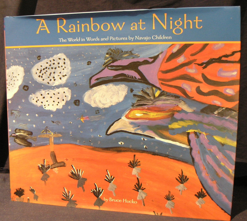 Image for A Rainbow at Night: The World in Words and Pictures by Navajo Children