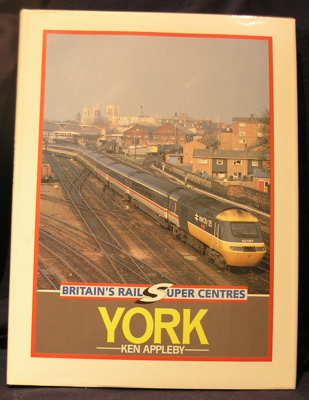 Image for Britain's Rail Super Centres : York
