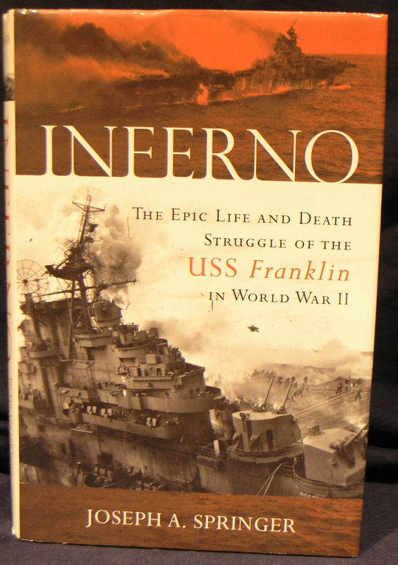 Image for Inferno: The Epic Life and Death Struggle of the USS Franklin in World War II