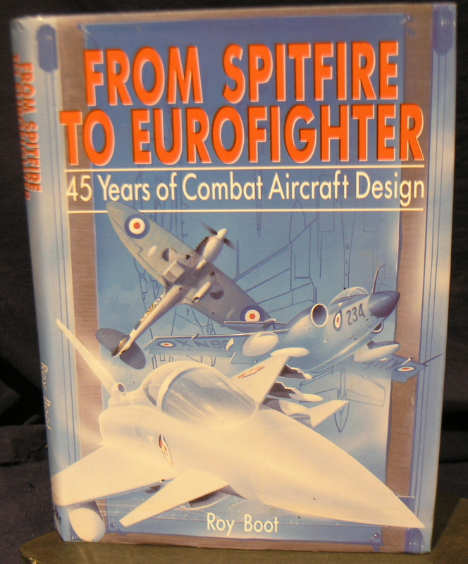 Image for From Spitfire to Eurofighter: Forty Five Years of Combat Aircraft Design