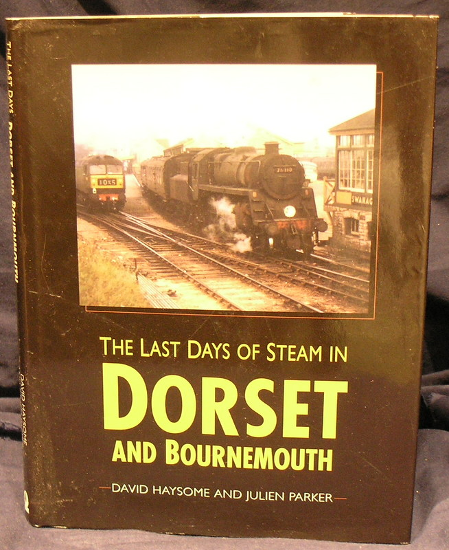 Image for The Last Days of Steam in Dorset and Bournemouth (Transport/Railway)