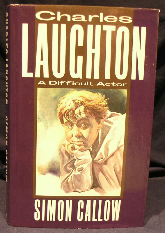 Image for Charles Laughton: A Difficult Actor