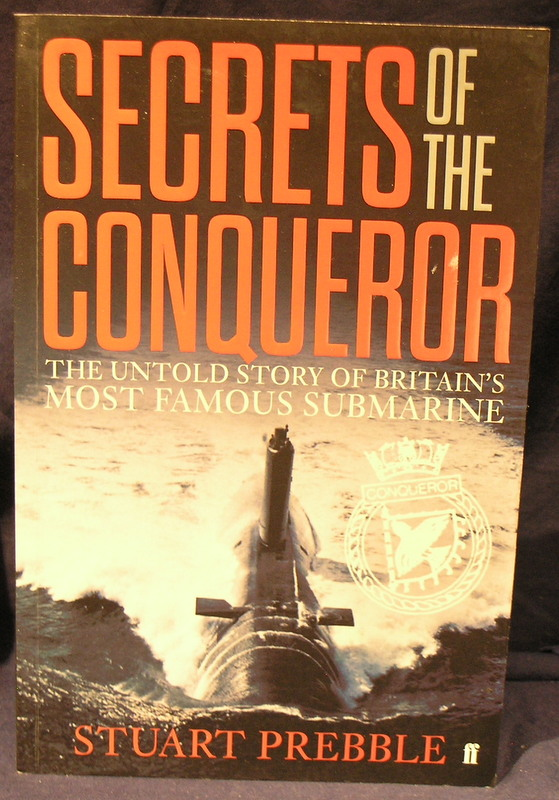 Image for Secrets of The Conqueror: The Untold Story of Britain's Most Famous Submarine