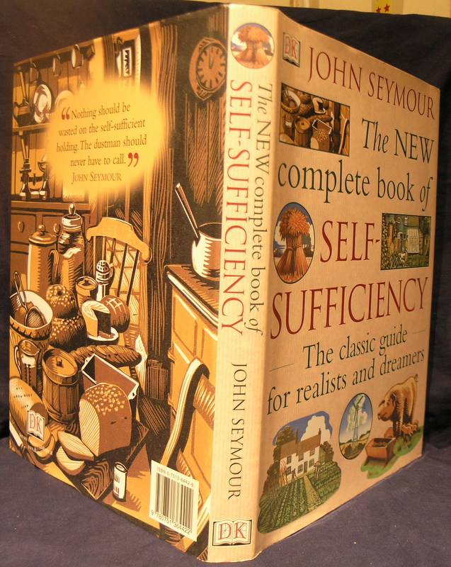 Image for The New Complete Book of Self-Sufficiency: The Classic Guide for Realists and Dreamers