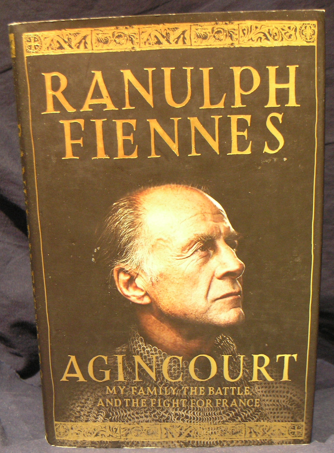 Image for Agincourt: My Family, the Battle and the Fight for France