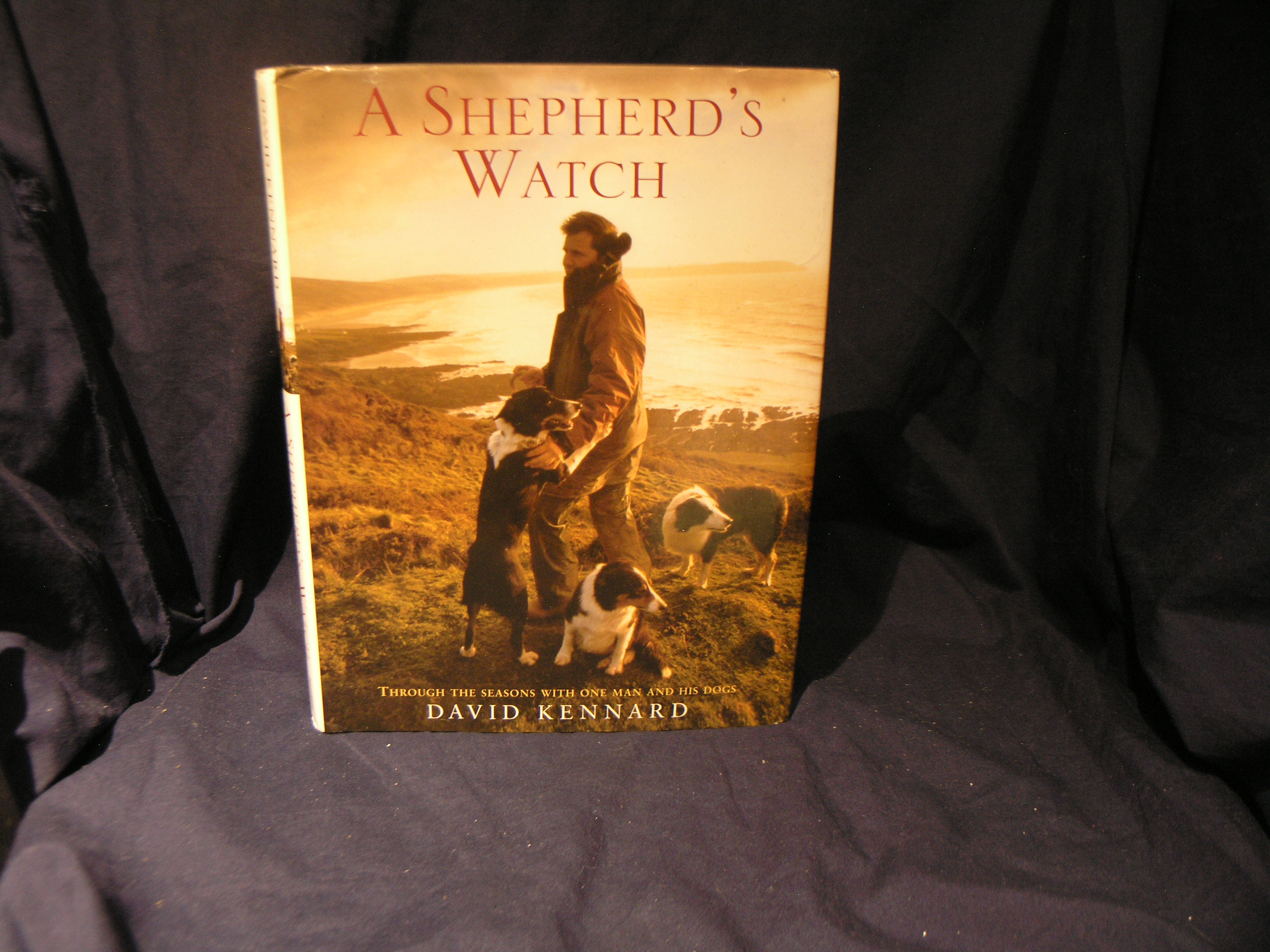 Image for A Shepherd's Watch: Through the Seasons with One Man and His Dogs