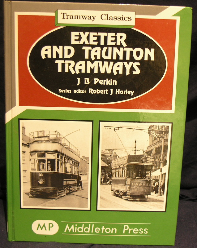 Image for Exeter and Taunton Tramways (Tramways Classics)