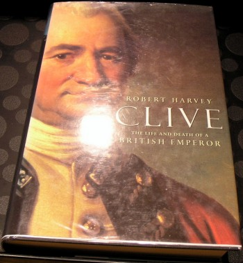 Image for Clive : The Life and Death of a British Emperor