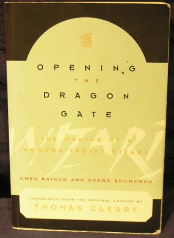Image for Opening the Dragon Gate: The Making of a Modern Taoist Wizard