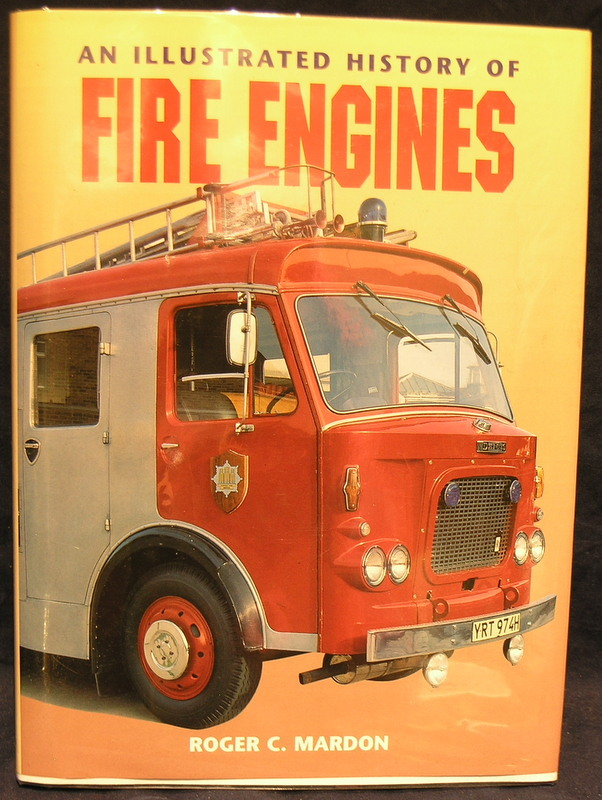 Image for An Illustrated History of Fire Engines