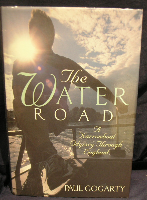 Image for The Water Road: An Odyssey Through England by Narrowboat