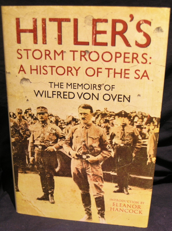 Image for Hitler's Storm Troopers: A History of the SA: The Memoirs of Wilfred von Oven
