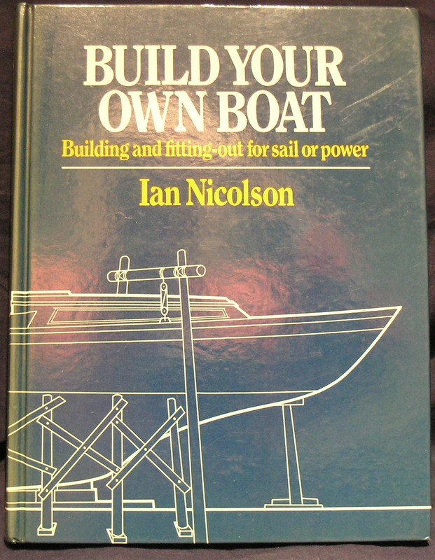 Image for Build Your Own Boat: Building and Fitting Out for Sail and Power